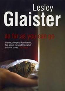 as-far-as-you-can-go-lesley-glaister